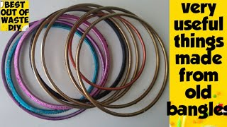 No cost DIY from old bangles,very useful things made from old bangles, How to reuse bangles at home