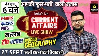 27 September | Daily Current Affairs #664 | World Geography | For All Exam | Kumar Gaurav Sir