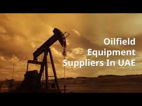 Oilfield Equipment Suppliers In UAE | Fanatech