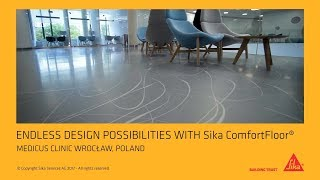 Endless design possibilities with Sika ComfortFloor® at Medicus ENT Clinic