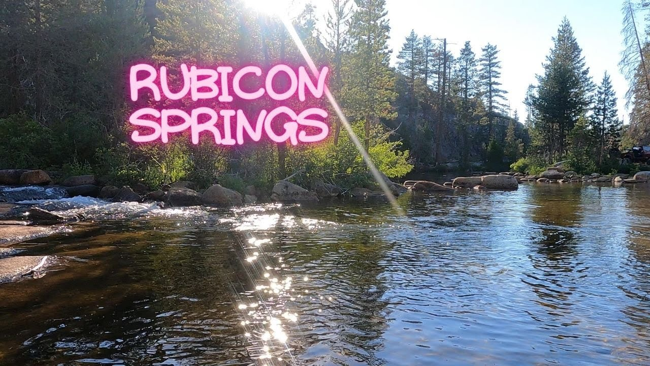 Download The Beauty of Rubicon Springs 2021* Best Camping Spot on The Rubicon Trail*