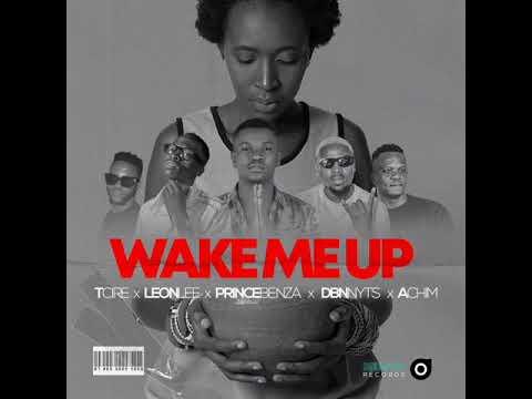 Tcire x Achim x Prince Benza x Leon Lee x Dbn Nyts - Wake Me Up