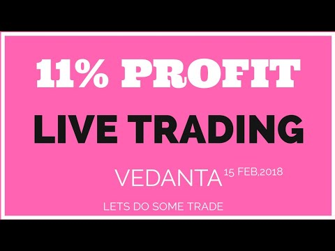 Intraday Trading Profit Live 11% in Vedanta | Lets do some TRADE