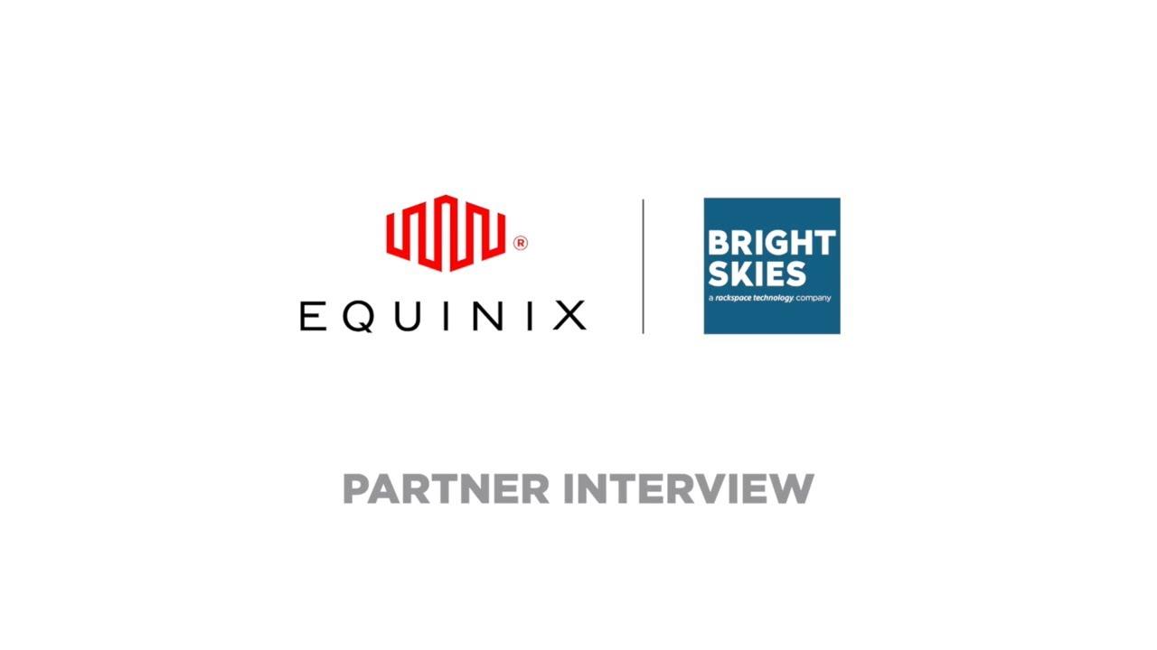 Equinix und Bright Skies – was ist der Mehrwert für Unternehmen auf dem Weg in die Cloud