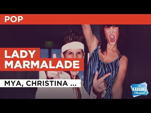 "Lady Marmalade in the Style of ""Mya, Christina Aguilera, Lil' Kim & Pink"" (no lead vocal)"
