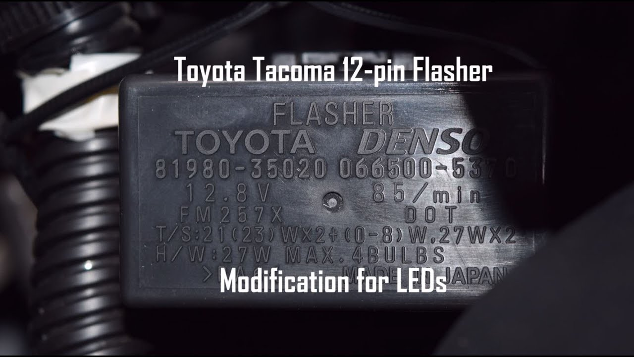 Toyota Tacoma 12 pin Flasher Mod for LEDs
