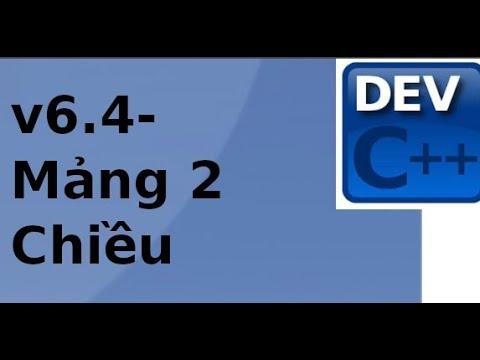 Lập trình C/C++ – V6.4 – Xử lý mảng 2 chiều trong C/C++