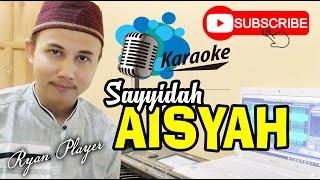 AISYAH ISTRI RASULULLAH KARAOKE ~ COVER ~ Ryan Player