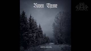 Raven Throne - I Miortvym Snicca Zolak (Full Album)