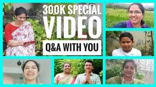 300k SUBSCRIBERS SPL VIDEO/Tnq for ur love& support /answers to ur questions #madgardener #gardening