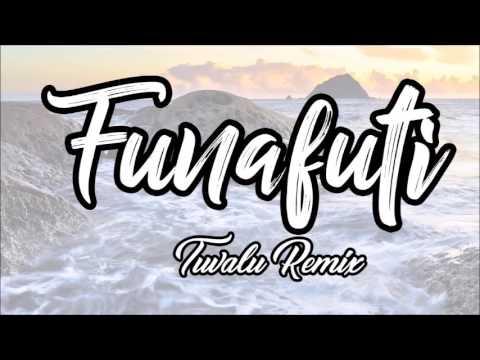 Funafuti Tuvalu Song (Tropical Dem)