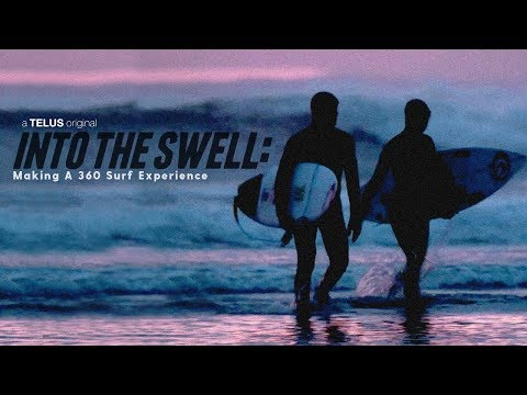 Into the Swell: Making a 360 Surfing Experience