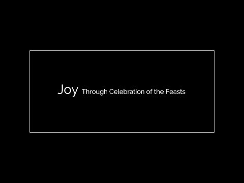 Ave Joy: Celebrating the Feasts