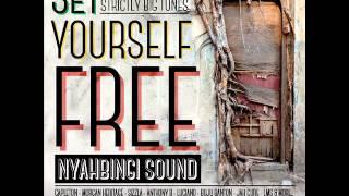 Set Yourself Free by Nyahbingi Sound