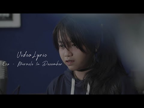 Miracles In December - EXO Covered by Hanin Dhiya ( Video Lyric )