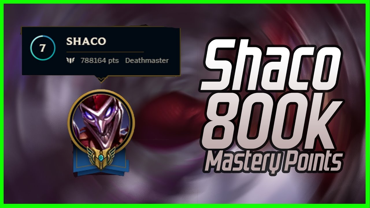 Shaco Build S7: Shaco Mastery 800k