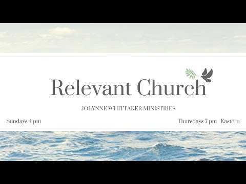 "Relevant Church - Prophetic Service -- ""An Appeal to Heaven for Personal Blessing"""