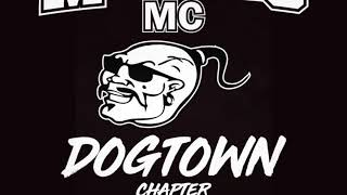 Mongols MC - Dog Town Chapter - In Hell I'll Be In Good Company