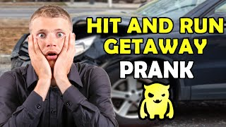 Hit and Run Getaway Prank - Ownage Pranks