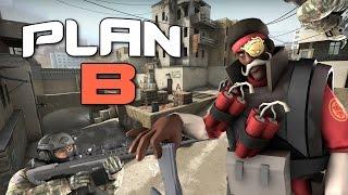 CS:GO - Plan B