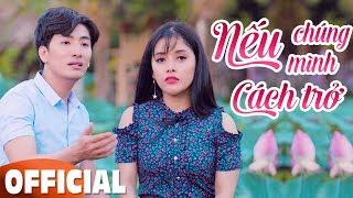 Nếu Chúng Mình Cách Trở - Song Ca Bolero Nhạc Vàng 2019 - Hồng Quyên & Cao Hoàng Nghi