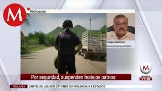 Suspenden festejos patrios en Tepalcatepec: Felipe Martínez