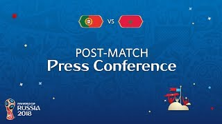 FIFA World Cup™ 2018: Portugal v. Morocco - Post-Match Press Conference