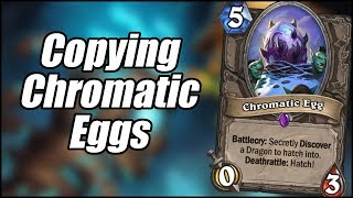 Copying Chromatic Eggs | Dragon Quest Paladin | Hearthstone
