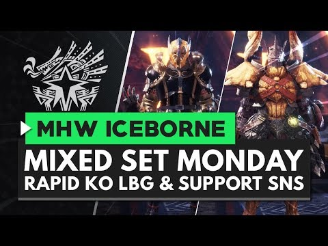 MIXED SET MONDAY | Rapid Fire KO LBG & Support SnS (Monster Hunter World Iceborne)