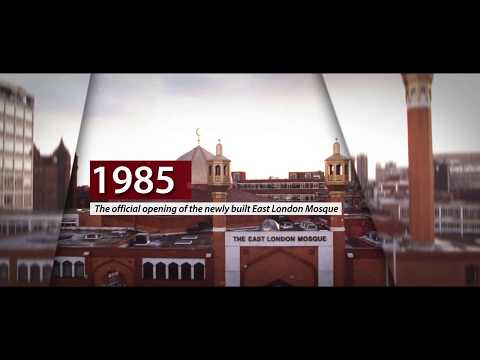 A Timeline History of East London Mosque