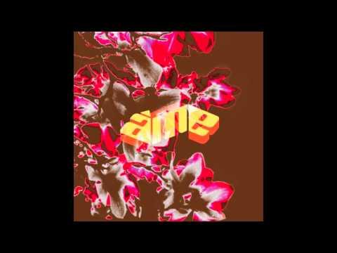 ÂME - Tonite (Dub)