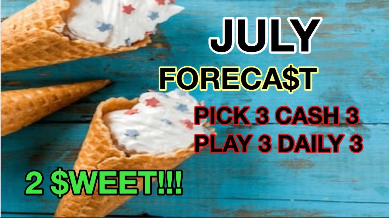 #PICK 3 JULY FORECAST ALL STATES! 2 $WEET!! MUST SEE!! MUST SEE!!