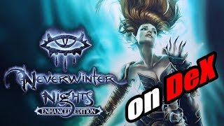 Neverwinter Nights EE On Dex - Full PC Game on your Android Device !