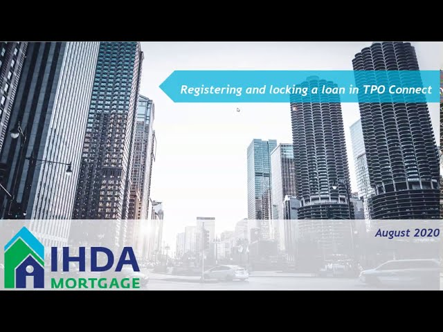 TPO Connect: Registering & Locking a Loan