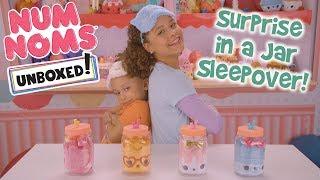 UNBOXED!  Num Noms  Season 2 Episode 5: Surprise in a Jar Sleepover!