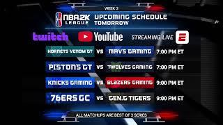 NBA 2K League Season 3 Week 3 | Day 1