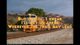 Tim McGraw-Wherever The Trail May Lead(Lyrics)