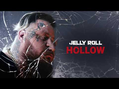 Jelly Roll – Hollow