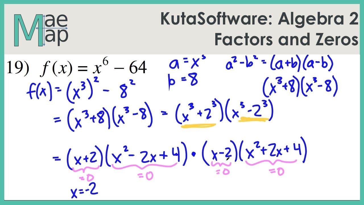 KutaSoftware: Algebra 2- Factors And Zeros
