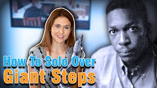 How To Solo Over Giant Steps