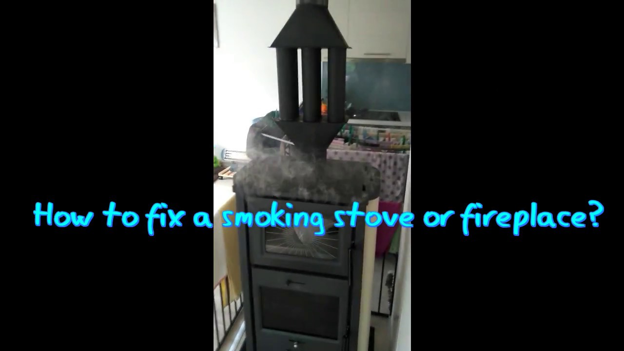 How to fix a smoke stove or fireplace - YouTube