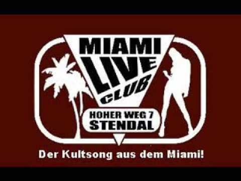 Miami Live Club -Stendal...Clubhymne
