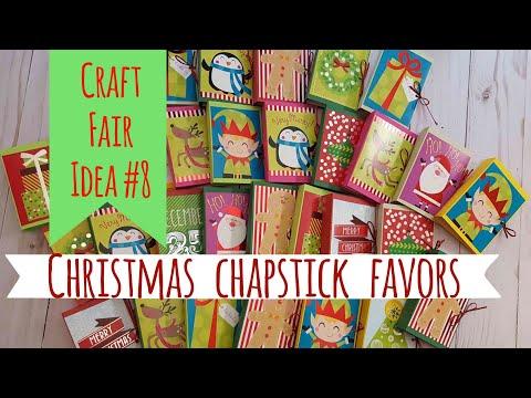 Craft Fair Idea #8:  Christmas Chapstick Favors   2017