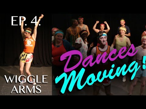 WIGGLE ARMS — Dances Moving! Ep. 4