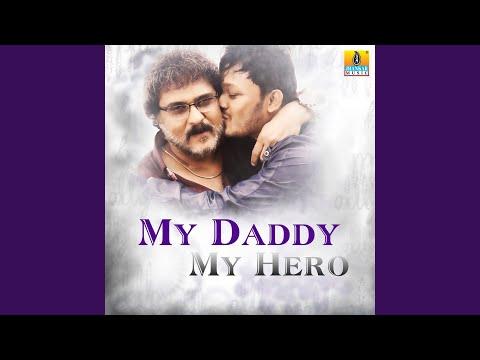 "My Daddy (From ""Mungaru Male 2"")"