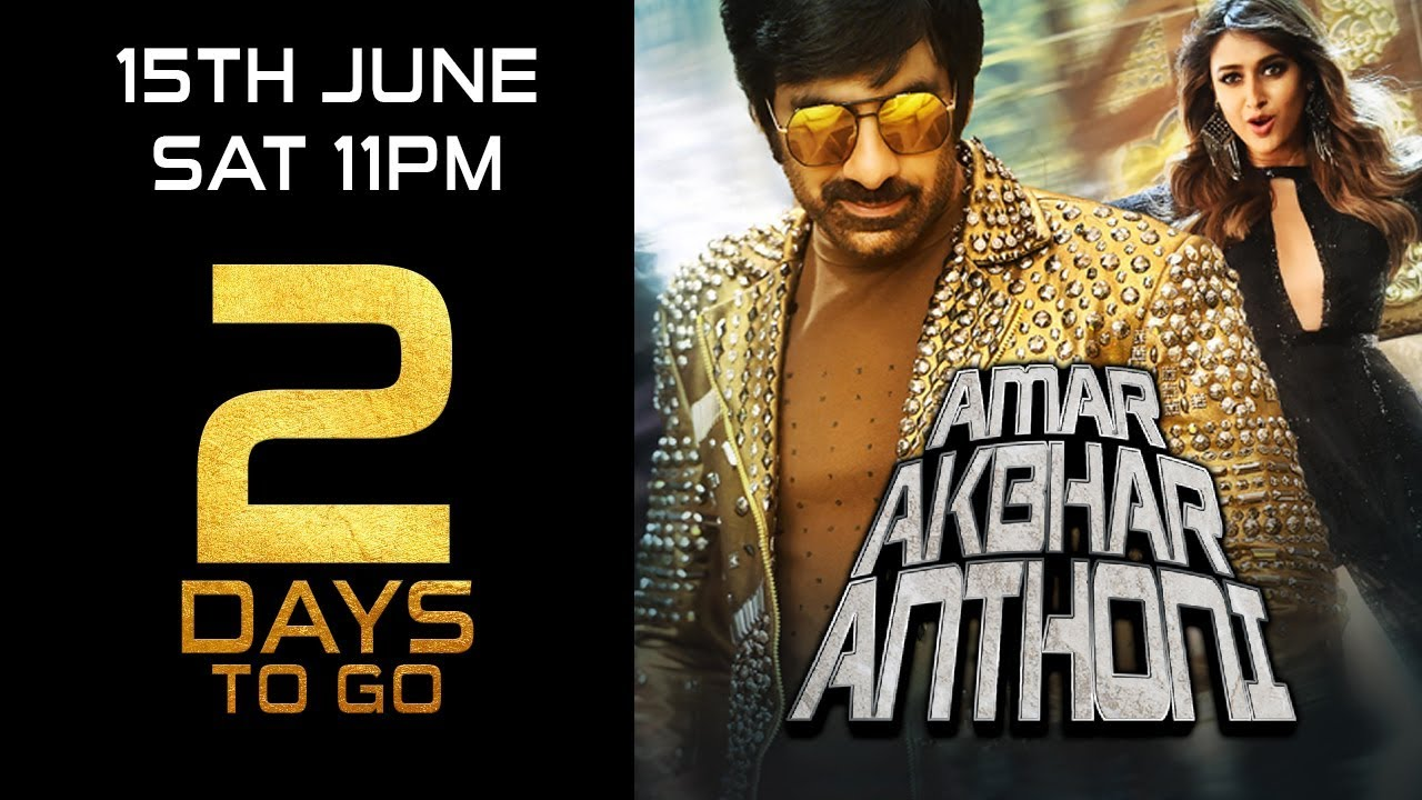 Amar Akbhar Anthoni | 2 Days To Go | Ravi Teja, Ileana D'Cruz | Releasing 15th June Sat 11 PM Watch Online & Download Free