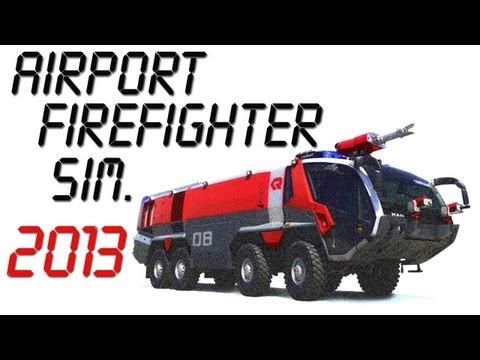 Airport Firefighter Simulator 2013 Gameplay PC HD ( Flughafen Feuerwehr Simulator 2013  )