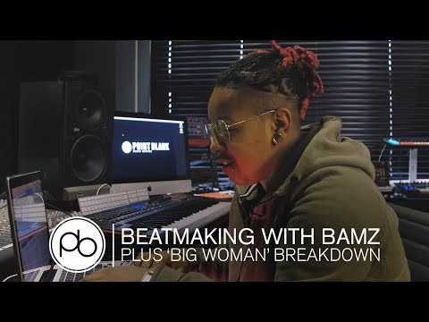 Making a Grime Beat with Bamz + 'Big Woman' Track Breakdown