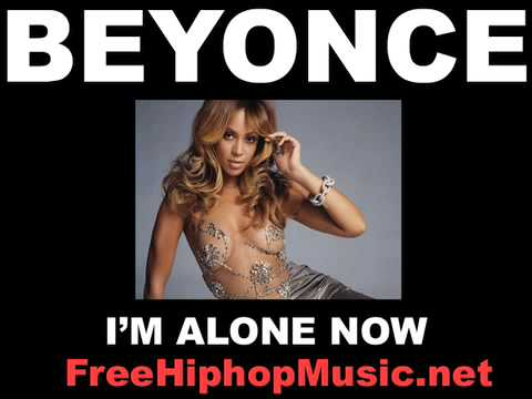 Beyonce - I'm Alone Now NEW SONG 2008! FREE DOWNLOAD!