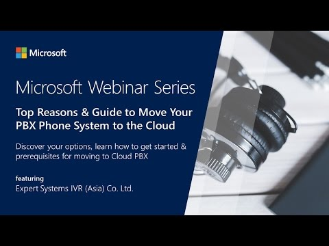 Webinar #7: Top Reasons & Guide to Move Your PBX Phone System to the Cloud